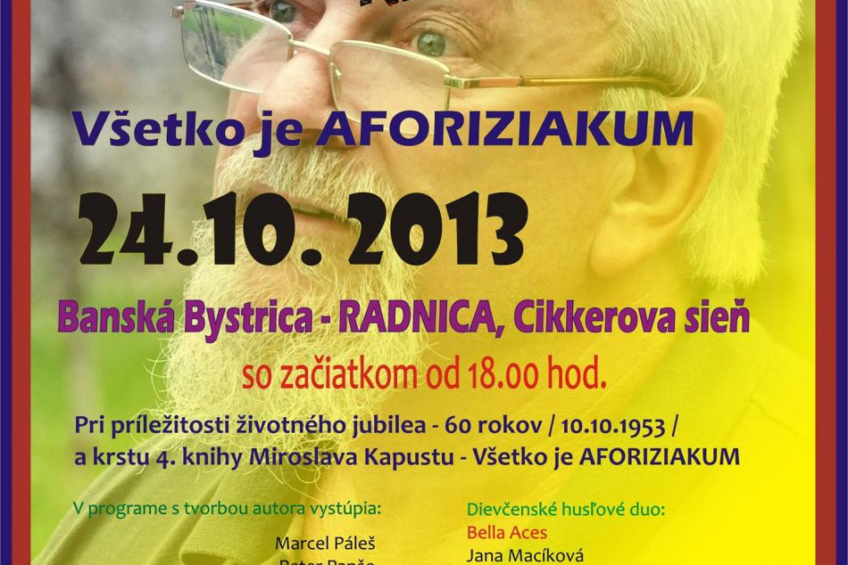 Básnik Miro Kapusta (60): Napriek nedostatkom je Bystrica mojím mestom