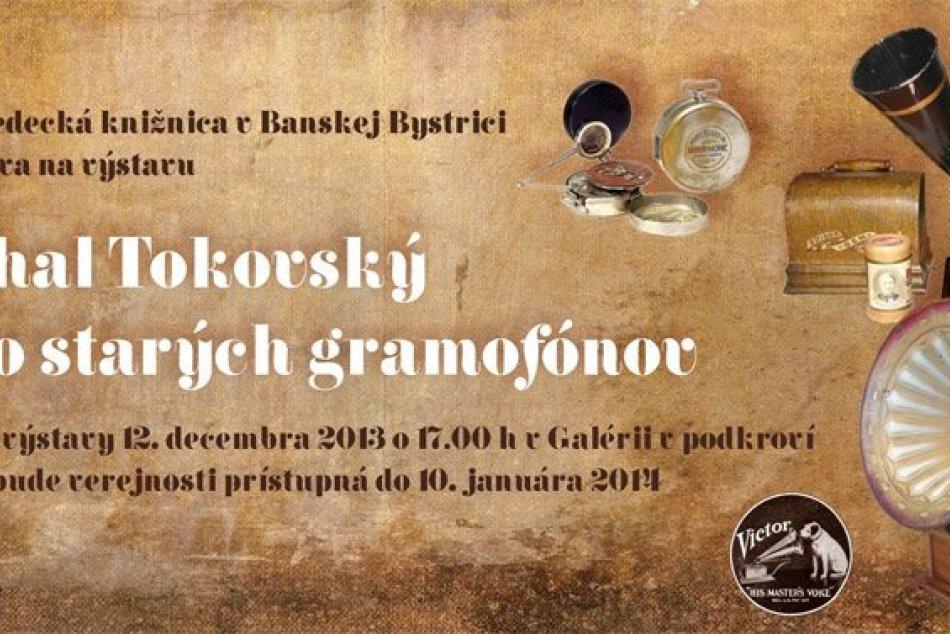 Zaspomínajte si na staré gramofóny: Na výstave v Bystrici uvidíte aj najmenší sé