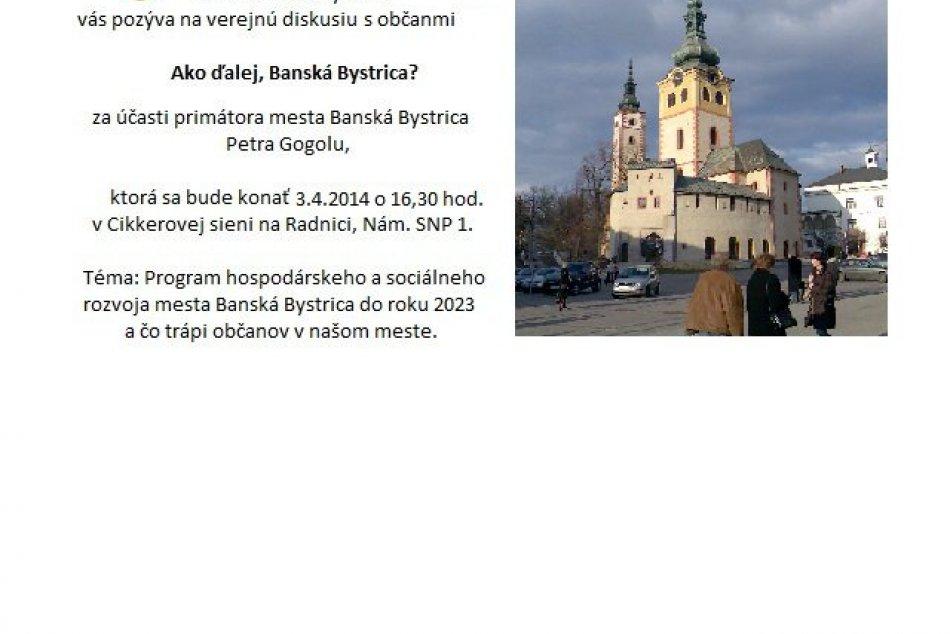 Mesto chce riešiť problémy Bystrice: Diskutovať bude s podnikateľmi i s občanmi