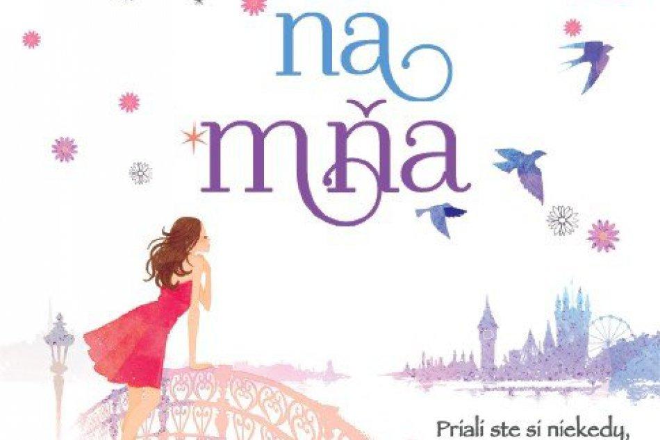 Tip na knihu: Nezabudni na mňa je plná romantiky a vtipu!