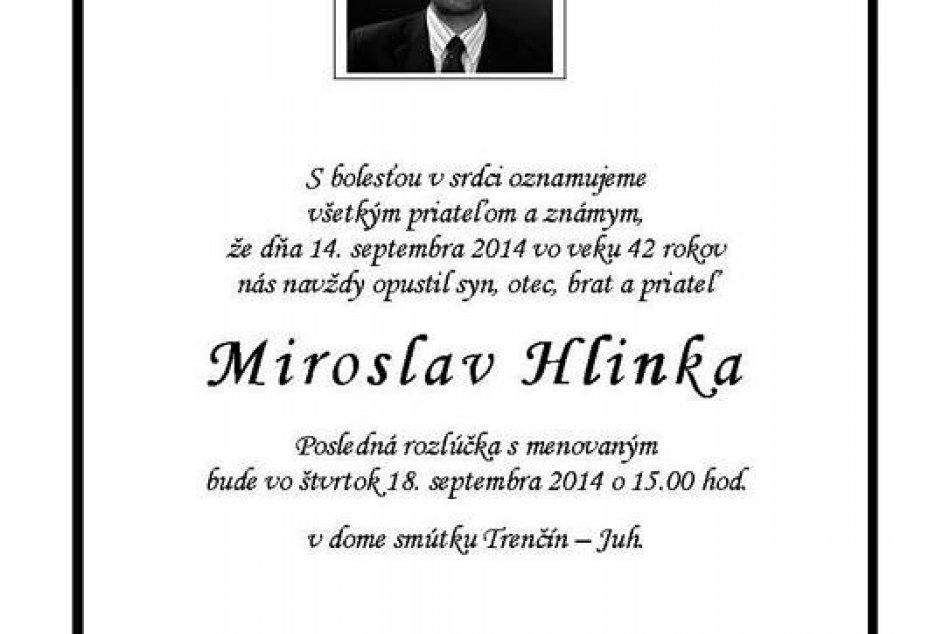 Posledná rozlúčka s hokejistom Mirom Hlinkom