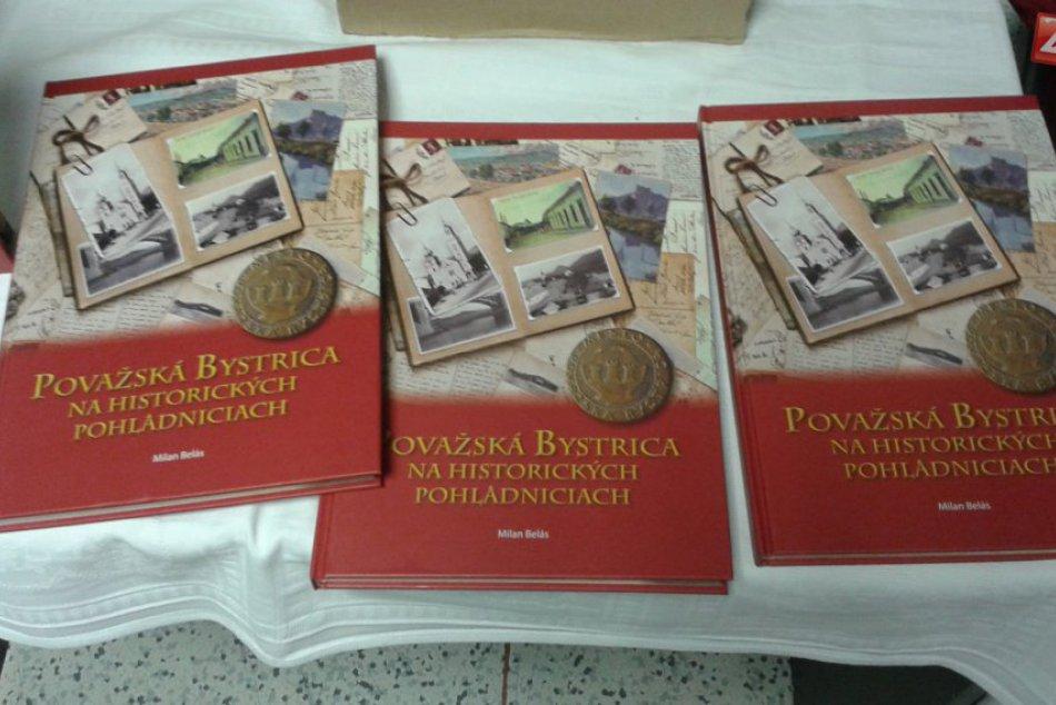 Krst knihy Milana Belása: Považská Bystrica na historických pohľadniciach